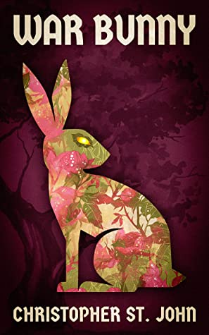 War Bunny by Christopher St. John book cover
