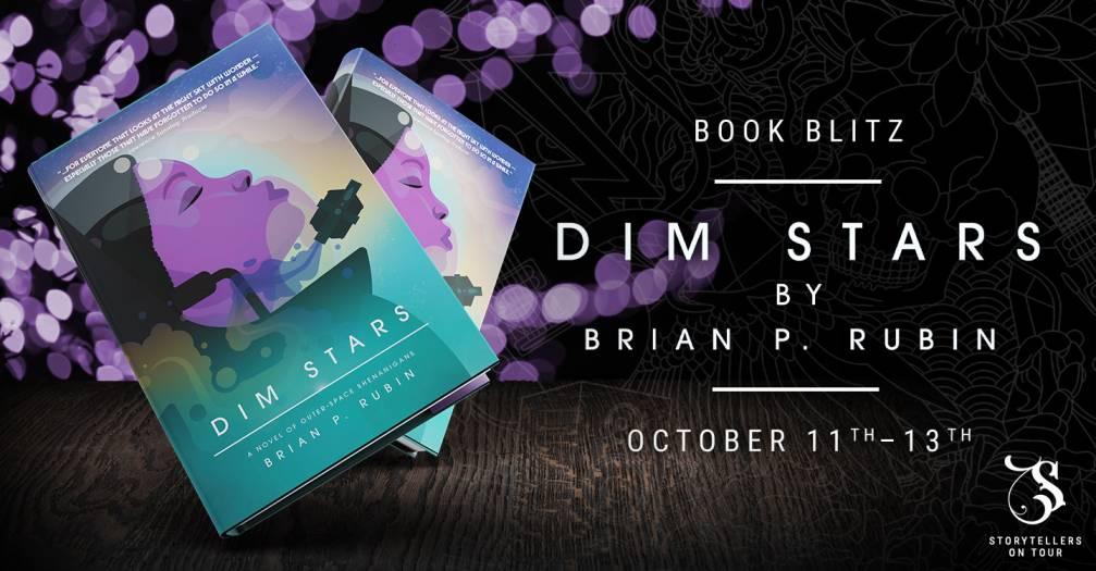 Dim Stars: A Novel of Outer-Space Shenanigans by Brian P. Rubin - Spotlight   Book Blitz